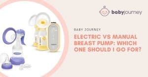 Electric vs Manual Breast Pump | Baby Journey