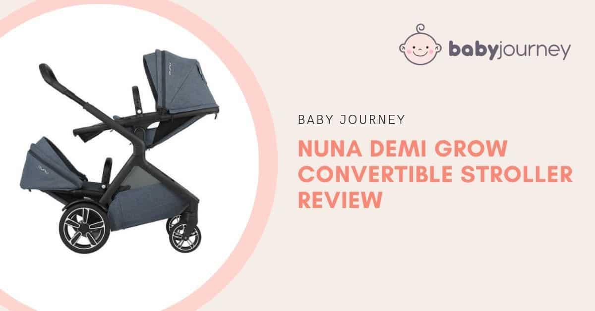 Nuna DEMI Grow Review | Baby Journey