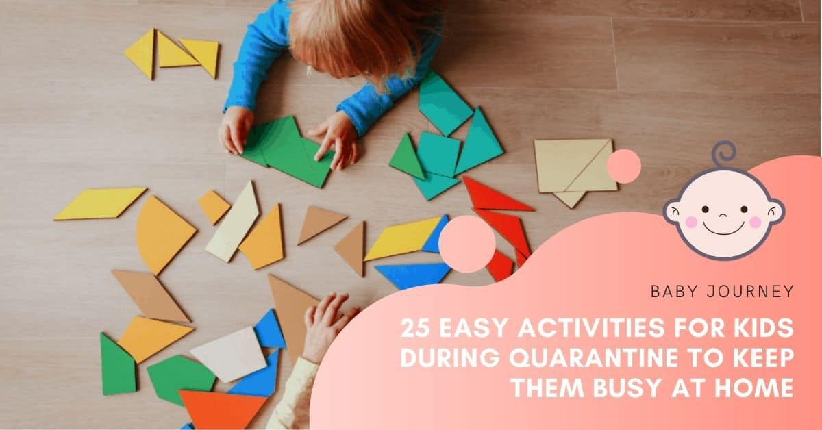 25 Easy Activities For Kids During Quarantine Periods To Keep Them Busy At Home | Baby Journey