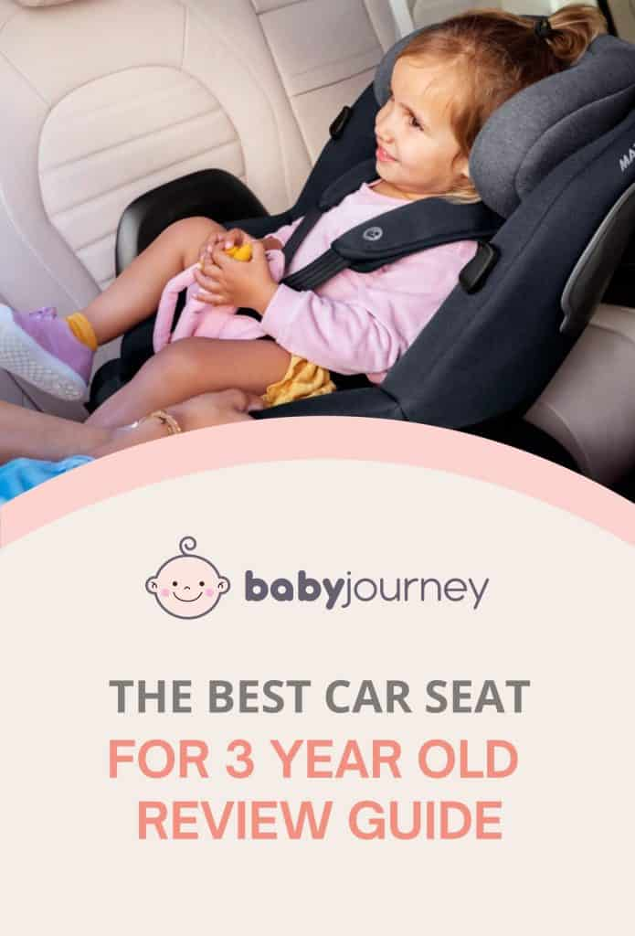 Best Car Seat For 3-Year-Old   Baby Journey