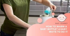 How to Warm a Baby Bottle | Baby Journey