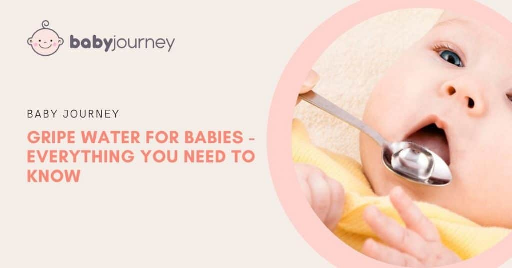 What To Know About Gripe Water For Babies | Baby Journey