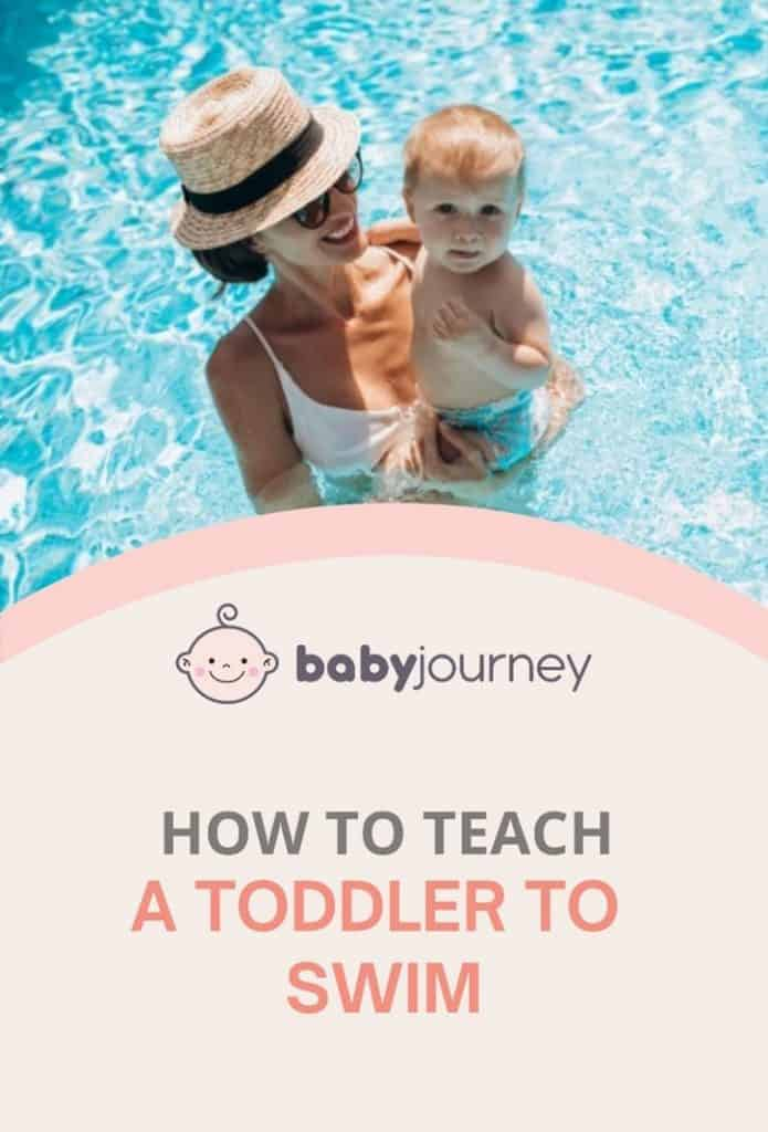 A Guide On How to Teach A Toddler to Swim | Baby Journey