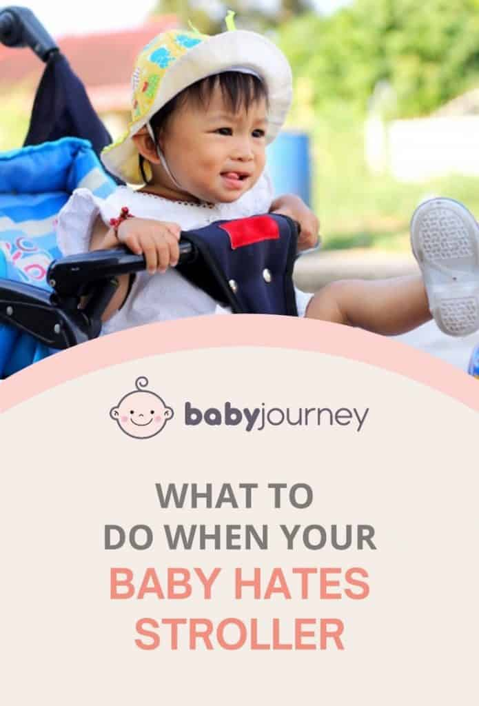 What To Do When Your Baby Hates Stroller | Baby Journey