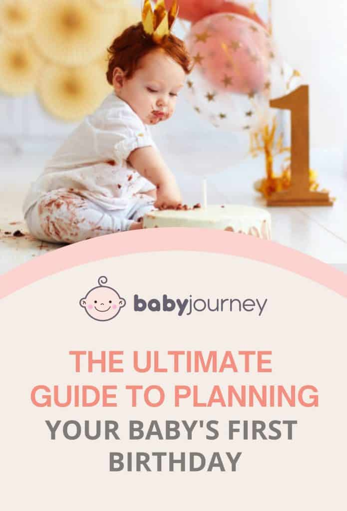 The Ultimate Guide to Planning Your Baby's First Birthday l Baby Journey