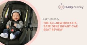 Britax B-Safe Gen2 review | Baby Journey