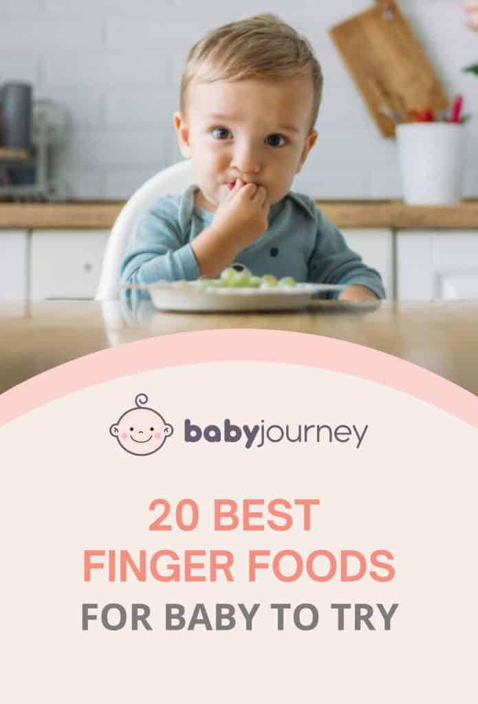 Finger Foods For Baby | Baby Journey