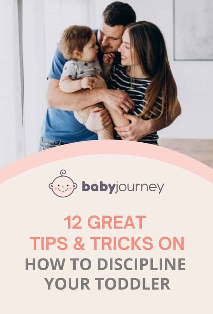 12 Great Tips & Tricks On How To Discipline A Toddler From The Start | Baby Journey