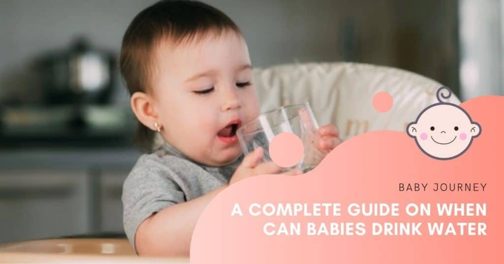 when can babies drink water | Baby Journey