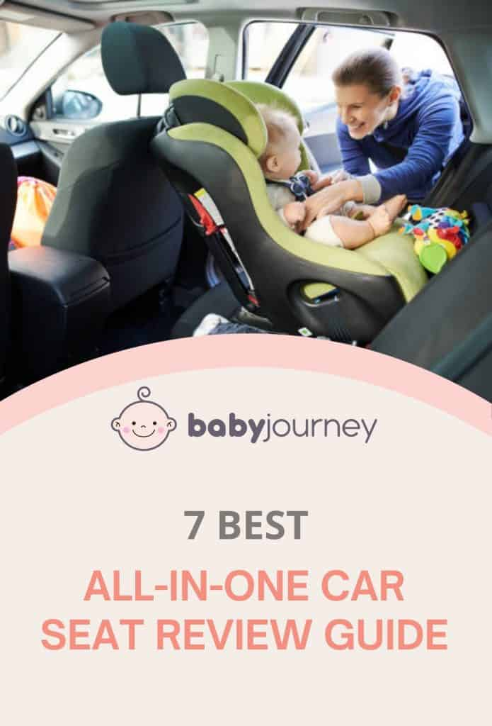Best All-in-One Car Seat Review Guide   Baby Journey