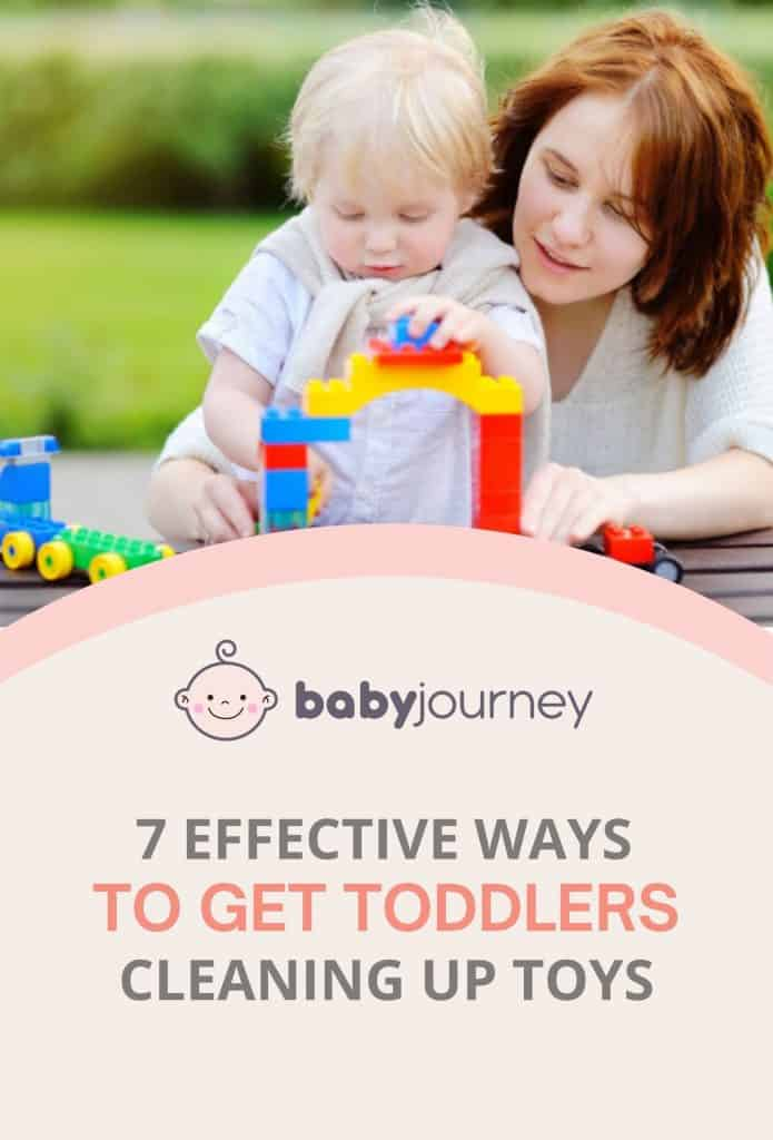 7 Effective Ways to Get Toddlers Cleaning Up Toys   Baby Journey