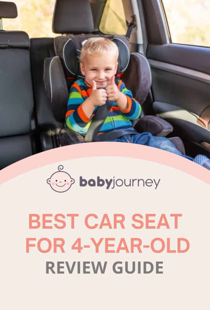 Best Car Seat For 4-Year-Old | Baby Journey