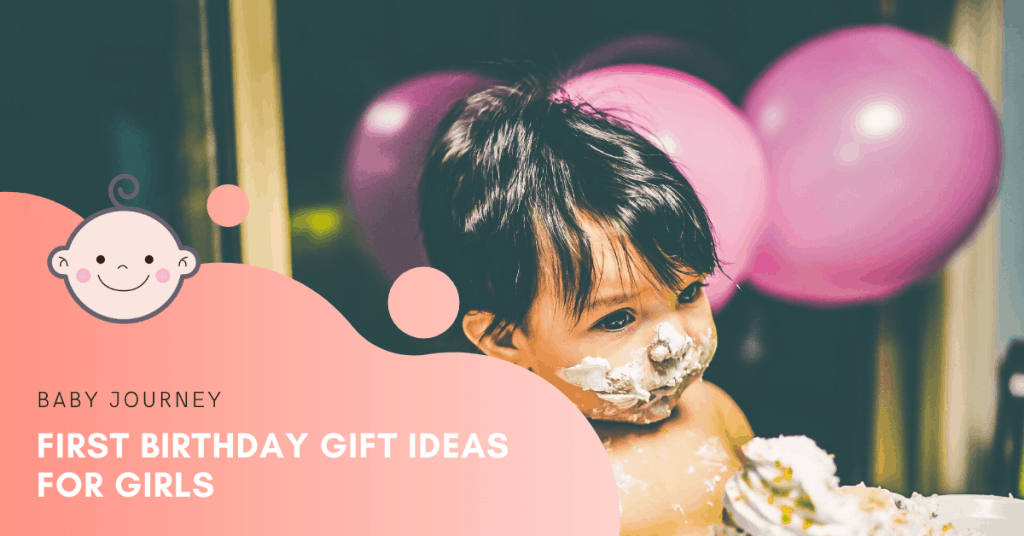 First Birthday Gift Ideas for Girl | Baby Journey