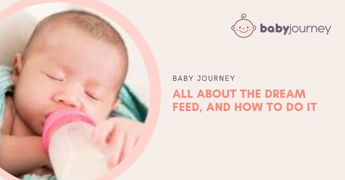 What is a Dream Feed | Baby Journey