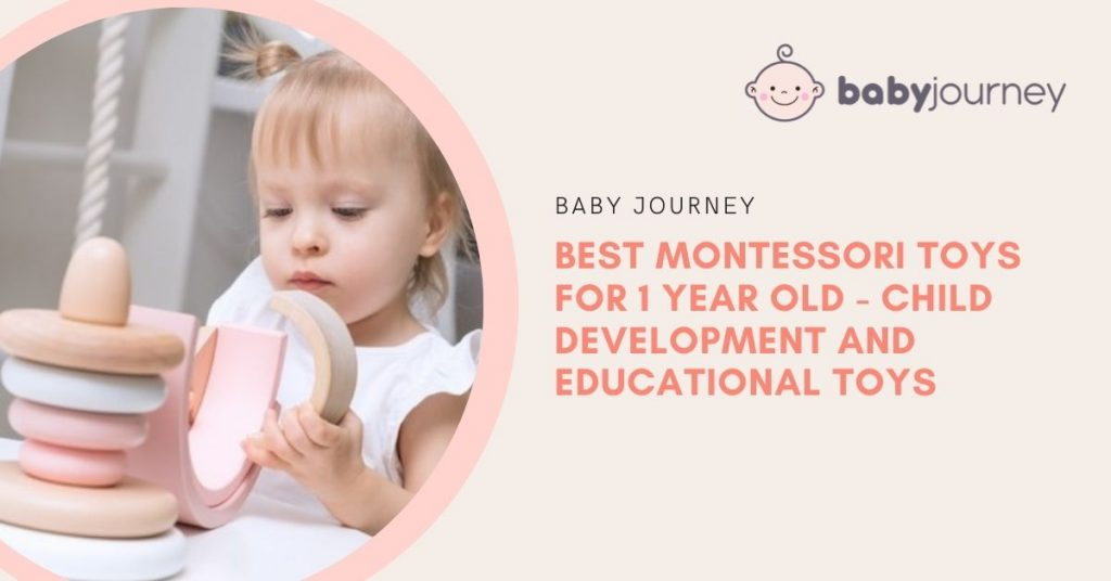 Montessori Toys for 1 Year Old | Baby Journey