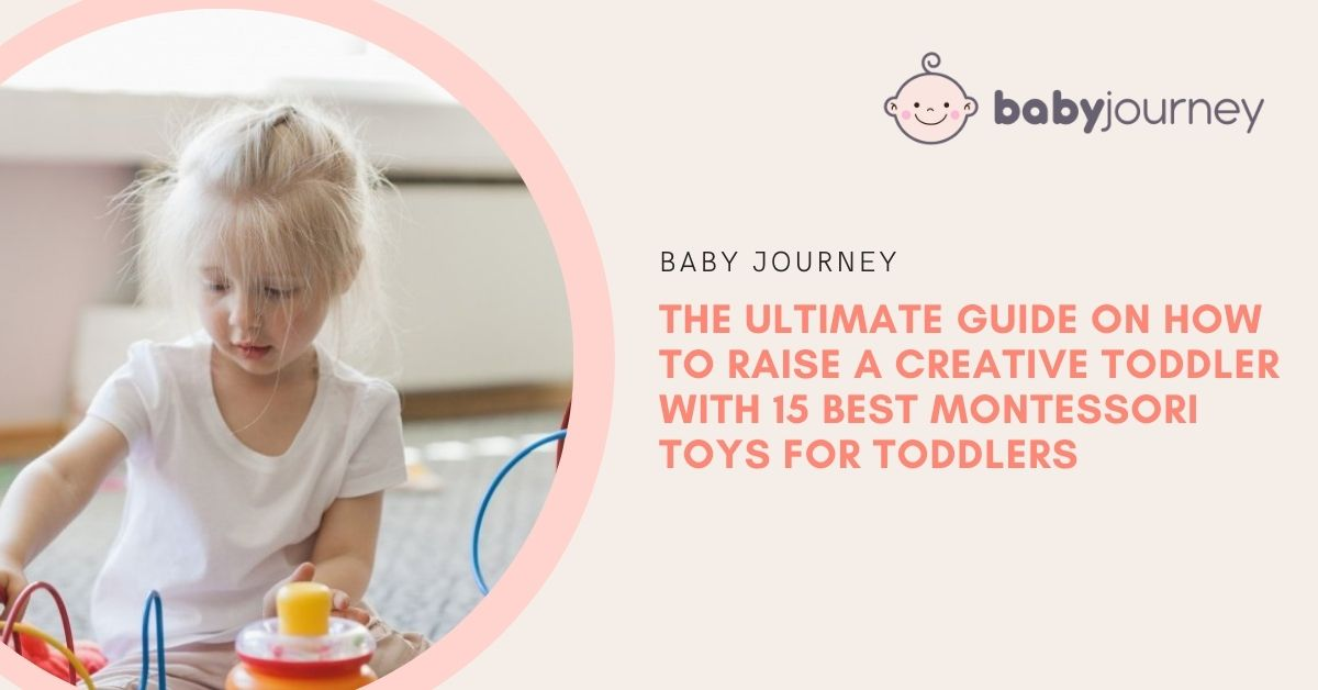 Montessori Toys for Toddlers | Baby Journey