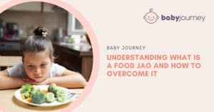 What is a Food Jag | Baby Journey