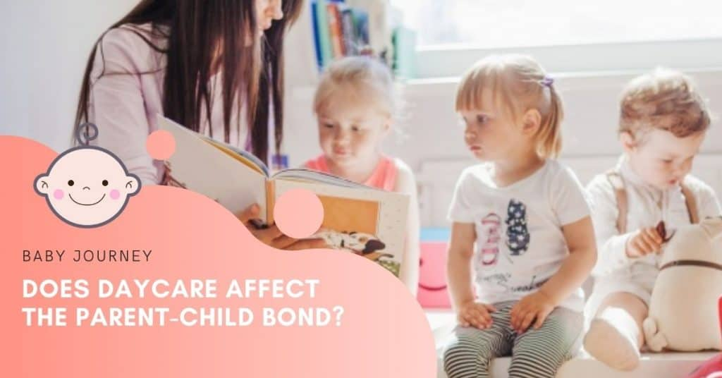 does daycare affect the parent child bond | Baby Journey