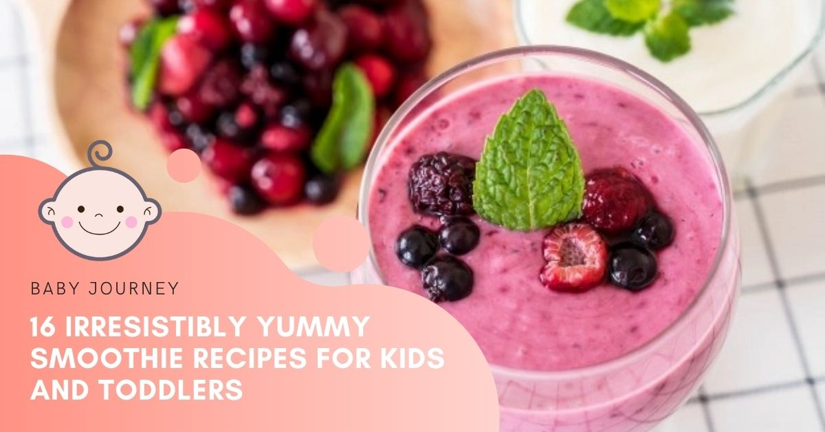 Smoothie Recipes for Kids - Baby Journey Blog Featured Image