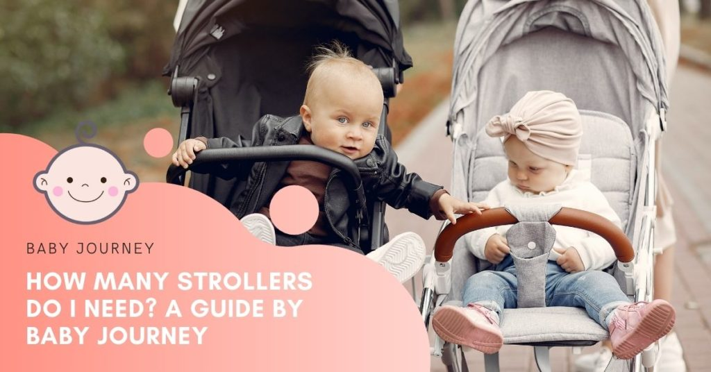how many strollers do i need featured image - baby journey blog