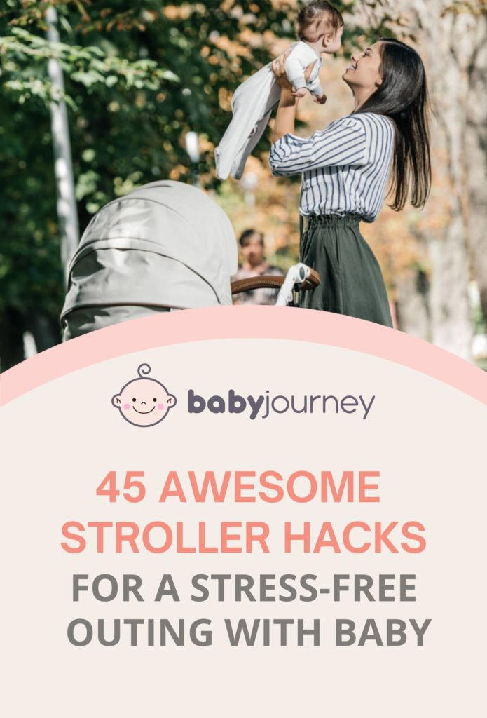 45 Awesome Stroller Hacks for A Stress-Free Outing with Baby   Baby Journey Blog
