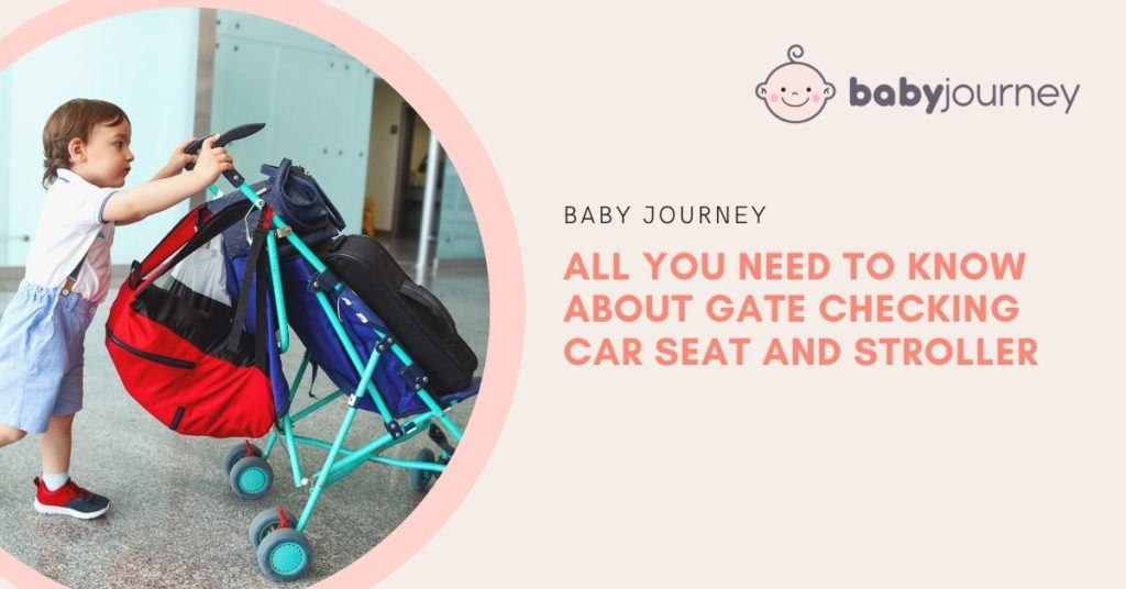 All You Need to Know About Gate Checking Car Seat and Stroller | Baby Journey