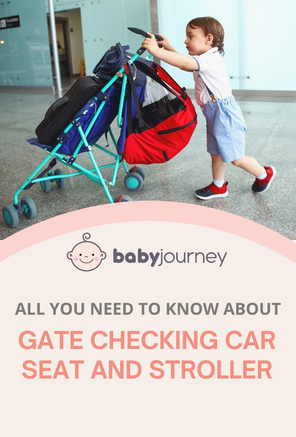 Gate Checking Car Seat and Stroller | Baby Journey