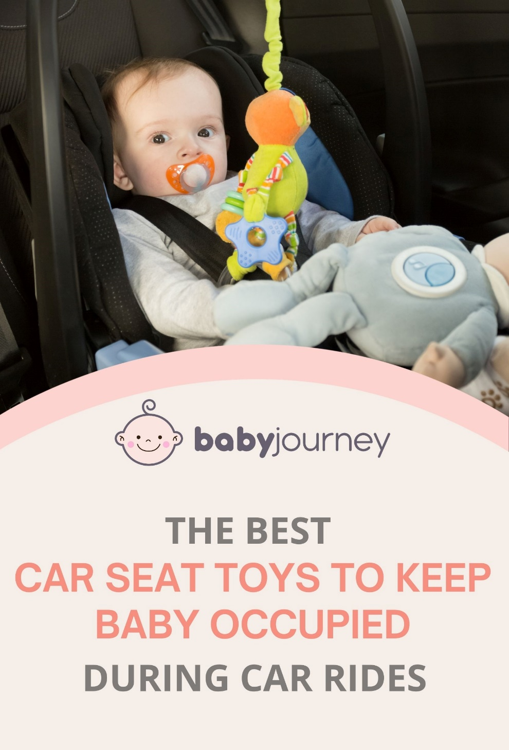 The Best Car Seat Toys   Baby Journey