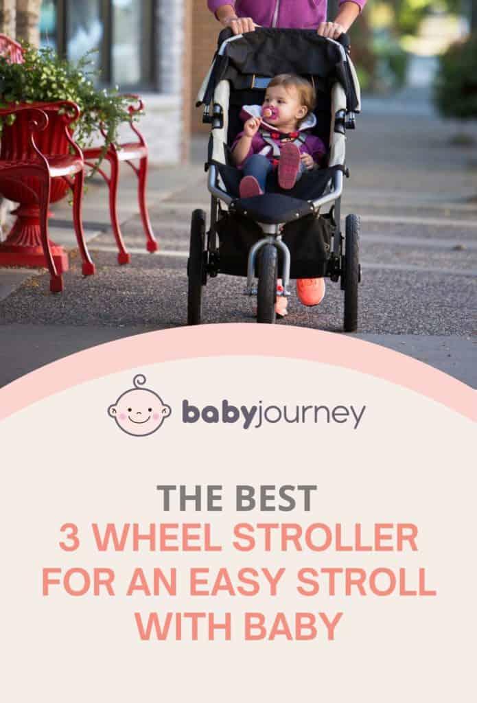 Best 3 Wheel Stroller | Baby Journey
