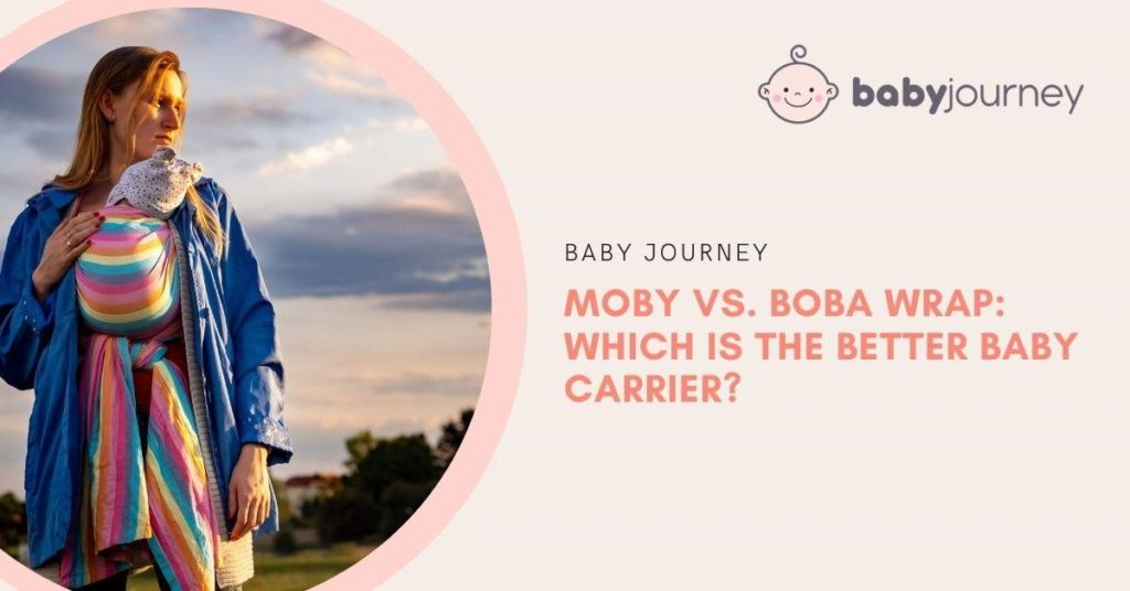 Moby versus Boba Wrap Carrier for Babies - Moby vs. Boba Wrap: Which is the Better Baby Carrier? - Baby Journey Blog