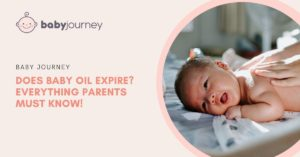 does baby oil expire - baby oil expiry date - baby journey blog