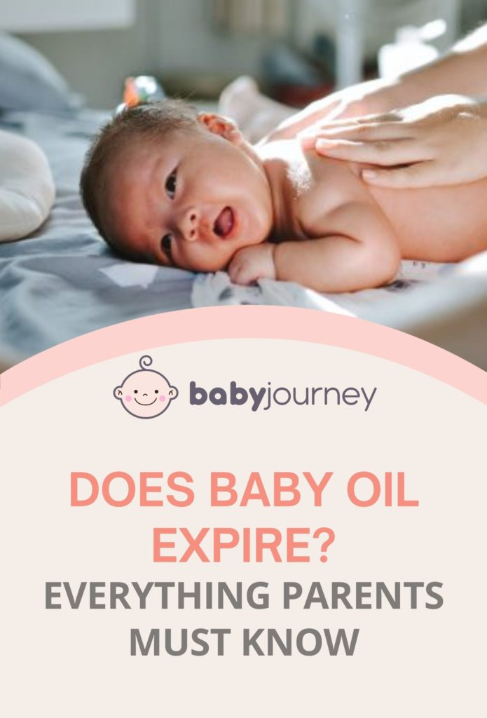 Does Baby Oil Expire? Everything Parents Must Know - Baby Journey Blog