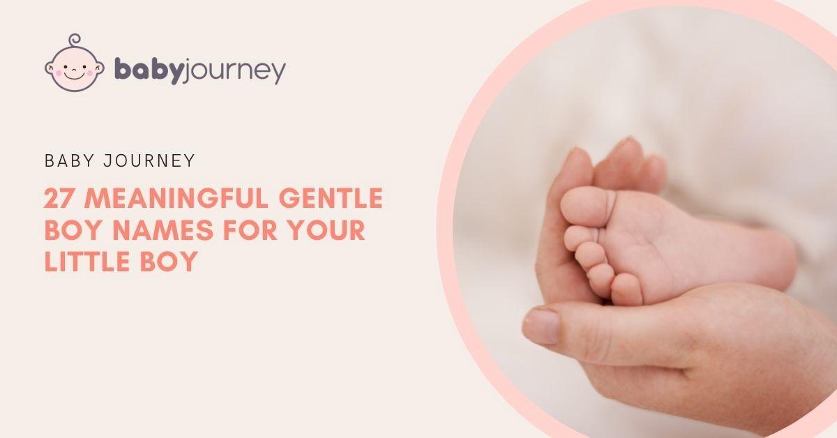 gentle boy names featured image - baby journey blog