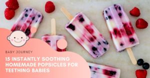 Homemade Teething Popsicles for Babies - Baby Journey Blog
