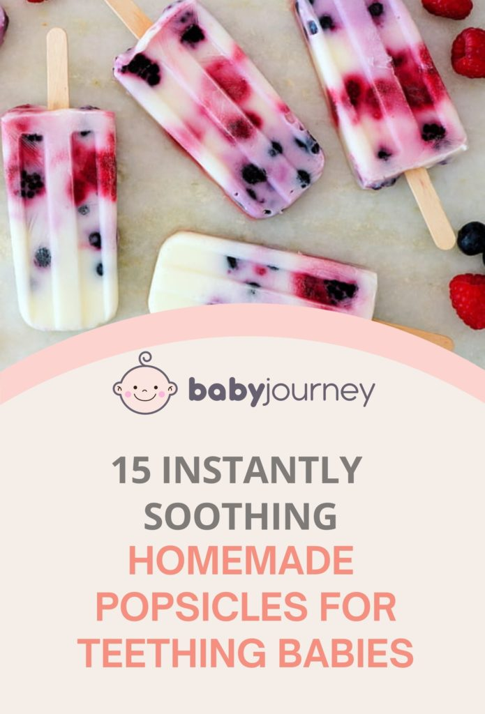 15 Instantly Soothing Homemade Popsicles for Teething Babies - Baby Journey Blog
