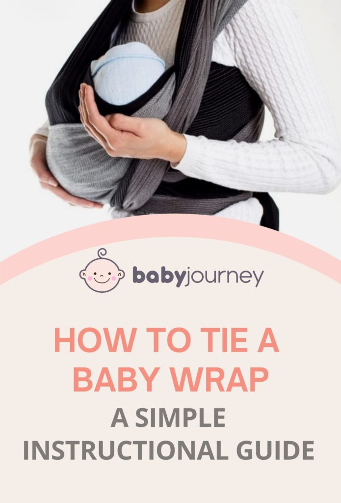 How to Tie A Baby Wrap: A Simple Instructional Guide for the Clueless Parents - Baby Journey Blog