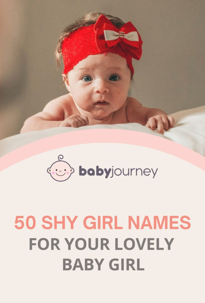 50 Shy Girl Names - The Ultimate List of Cute, Pretty, Quiet & Timid Name Ideas for Your Lovely Baby Girl - Baby Journey Blog