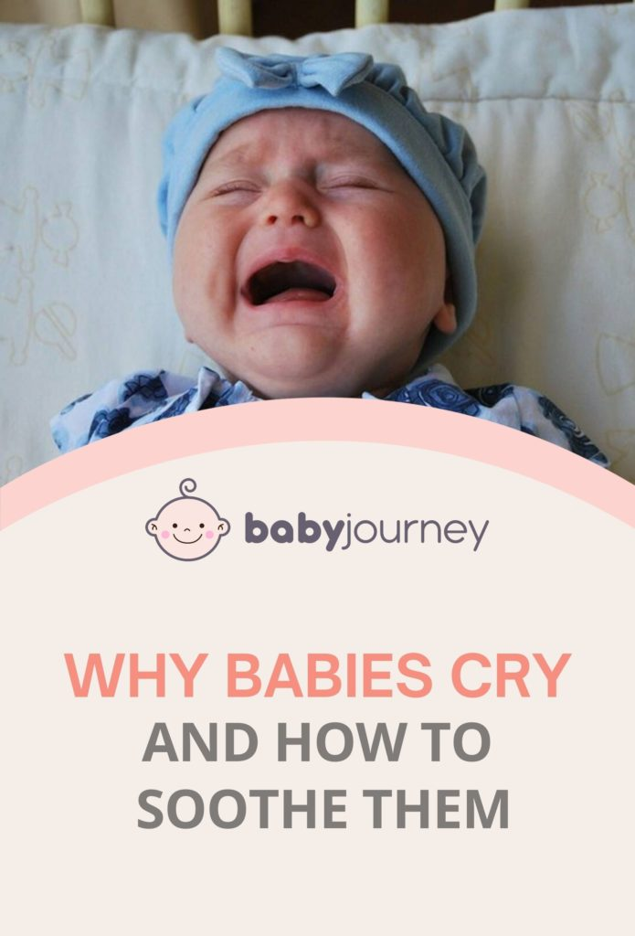 Why Babies Cry and How to Soothe Them - Baby Journey Blog