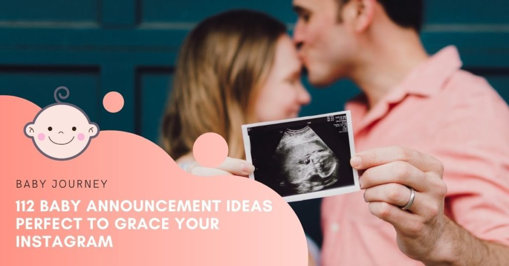 112 Baby Announcement Ideas Perfect to Grace Your Instagram - Baby Journey Blog