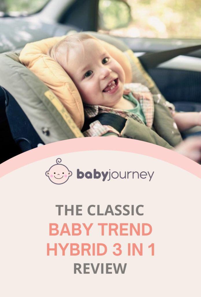 Baby Trend Hybrid 3 in 1 Review   Baby Journey