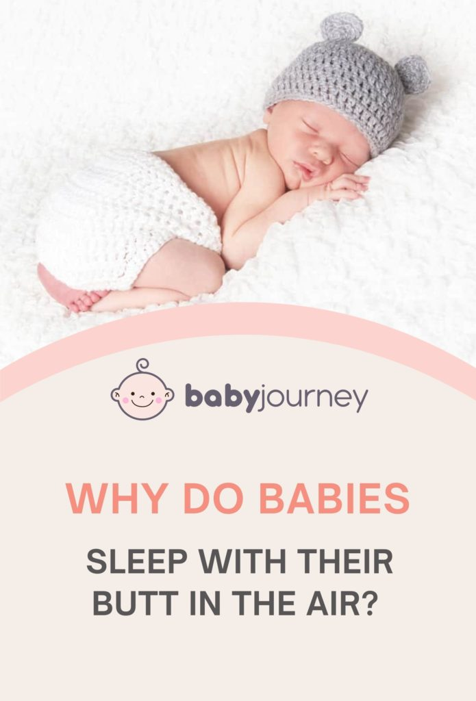 Why do babies sleep with their butt in the air? -baby journey blog
