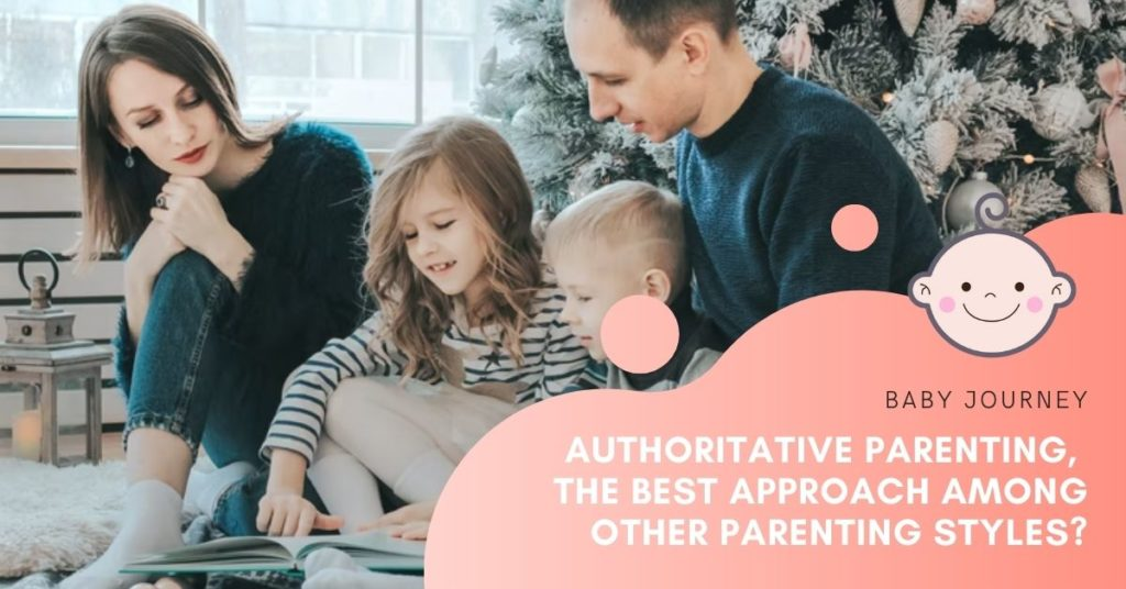 Authoritative Parenting, the Best Approach Among Other Parenting Styles?authoritative parenting featured image - Baby Journey blog