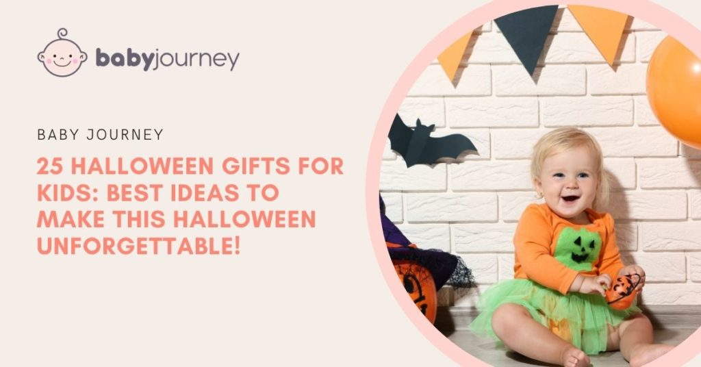 Halloween Gifts for Kids | Baby Journey