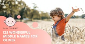 Middle names for Oliver featured image - Baby Journey blog